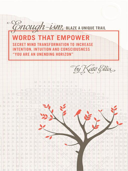 Words That Empower: Enough-Ism, Blaze a Unique Trail Volume VI EB9781452501161