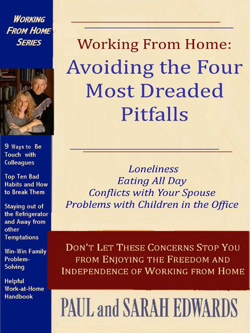 Working From Home: Avoiding the Four Most Dreaded Pitfalls EB9781934659557