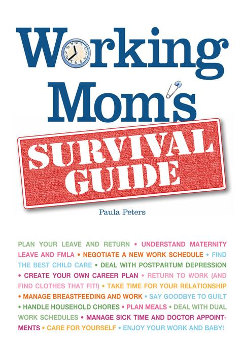 Working Mom's Survival Guide EB9781440519918