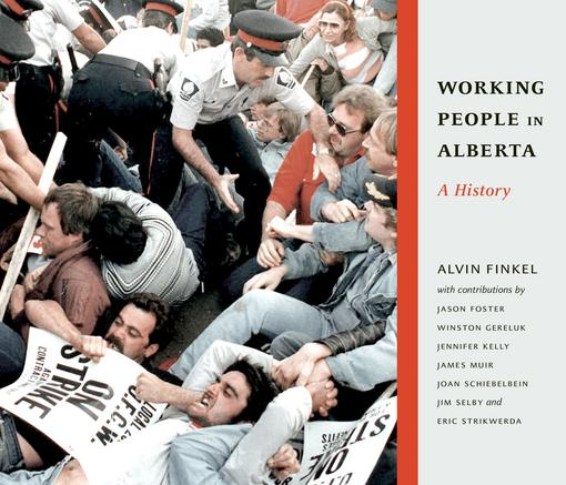 Working People in Alberta EB9781926836607