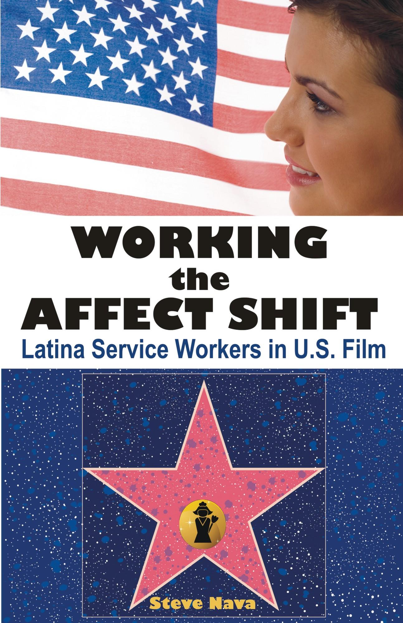 Working the Affect Shift: Latina Service Workers in U.S. Film EB9781612335148