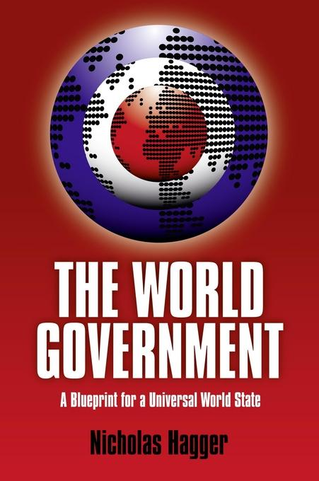 World Government: A Blueprint For A Univ EB9781846946011