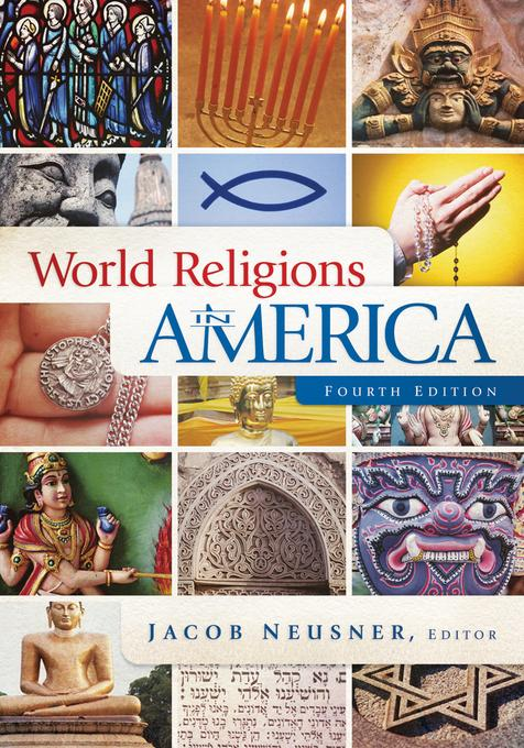 World Religions in America, 4th ed.: An Introduction EB9781611640472