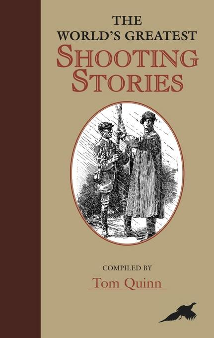 World's Greatest Shooting Stories EB9781846891588