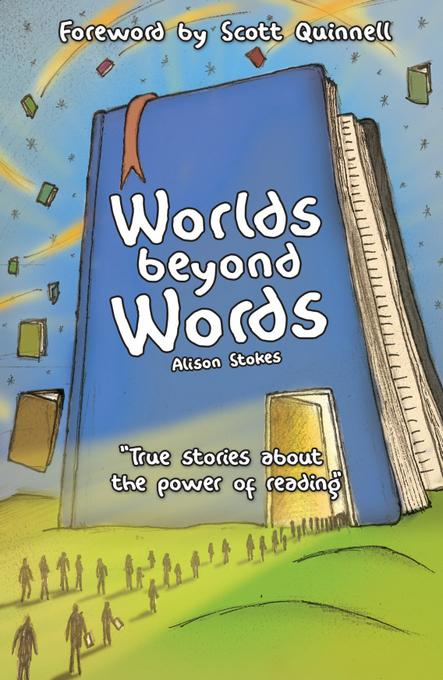 Worlds Beyond Words: True Stories About the Power of Literacy EB9781907726613