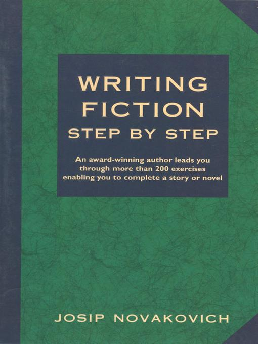 Writing Fiction Step by Step EB9781582977638