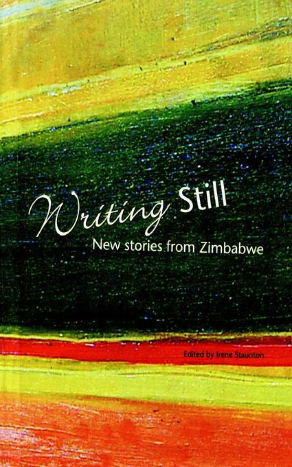Writing Still: New stories from Zimbabwe EB9781779221773
