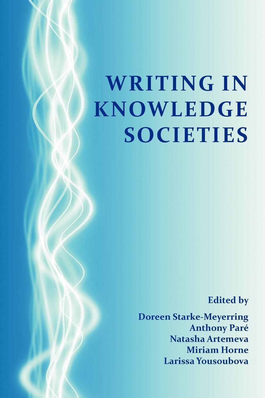Writing in Knowledge Societies EB9781602352704