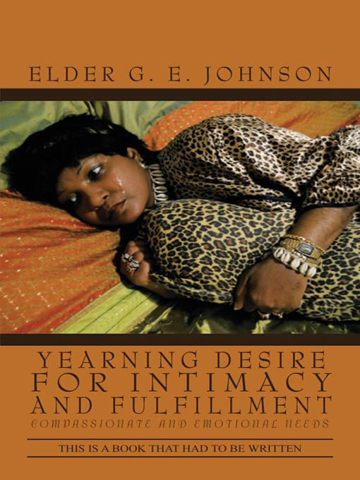 YEARNING DESIRE FOR INTIMACY AND FULFILLMENT: COMPASSIONATE AND EMOTIONAL NEEDS