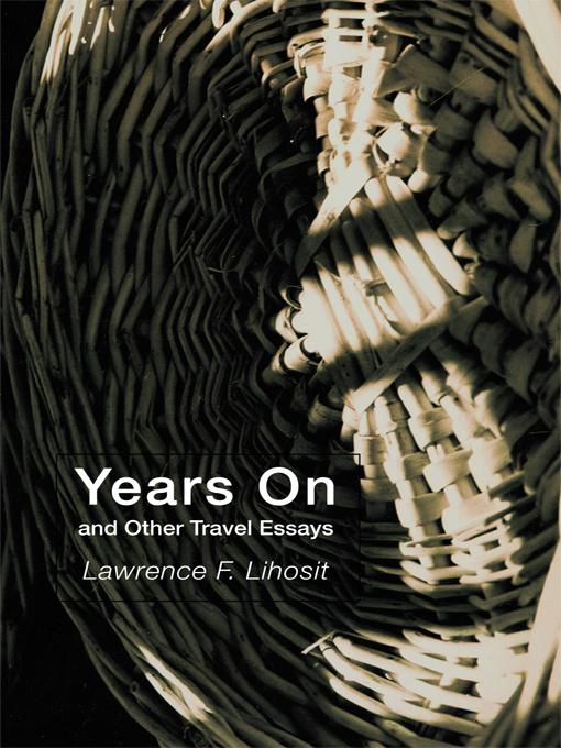 Years On and Other Travel Essays EB9781462008056