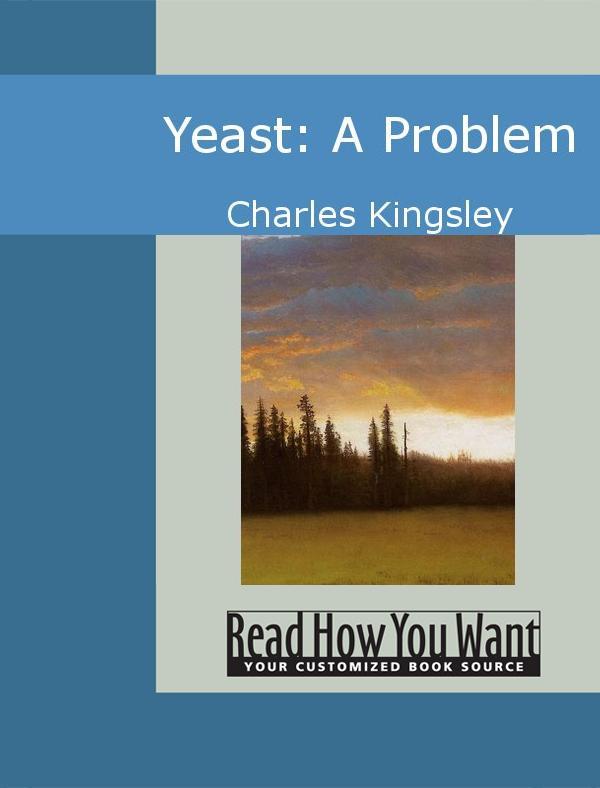 Yeast: A Problem EB9781442936232