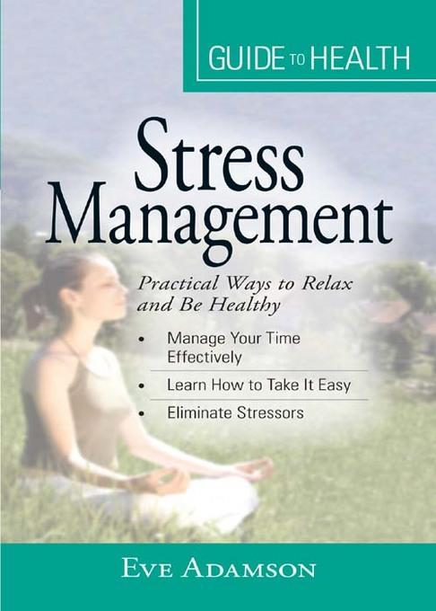 Your Guide to Health: Stress Management EB9781605505930