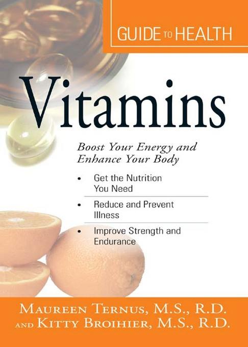 Your Guide to Health: Vitamins EB9781605509617