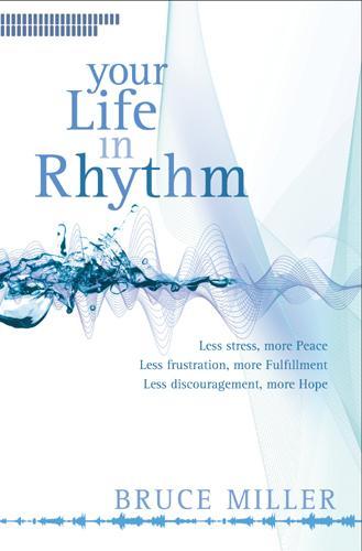 Your Life in Rhythm EB9781414319773
