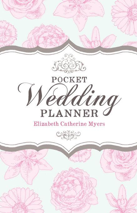 Your Pocket Wedding Planner: How to prepare for a wedding that's economical and fun EB9781848033641