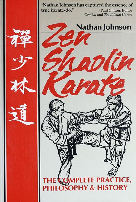 Zen Shaolin Karate: The complete Practice, Philosophy and History EB9781462904341