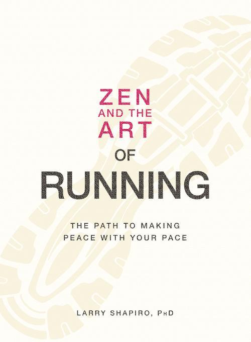 Zen and the Art of Running EB9781440513411