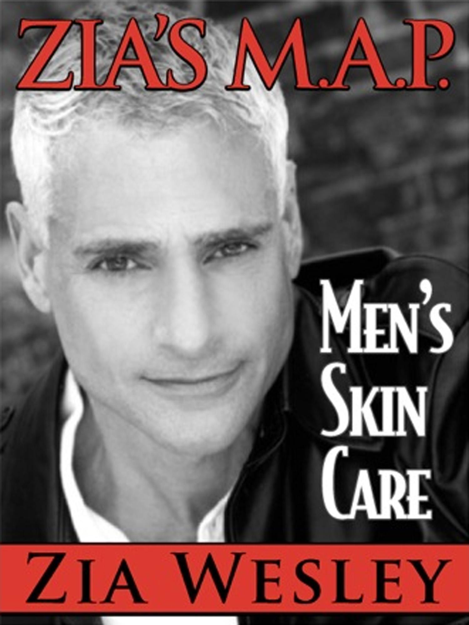 Zia's M.A.P. to Men's Skin Care EB9781614172871