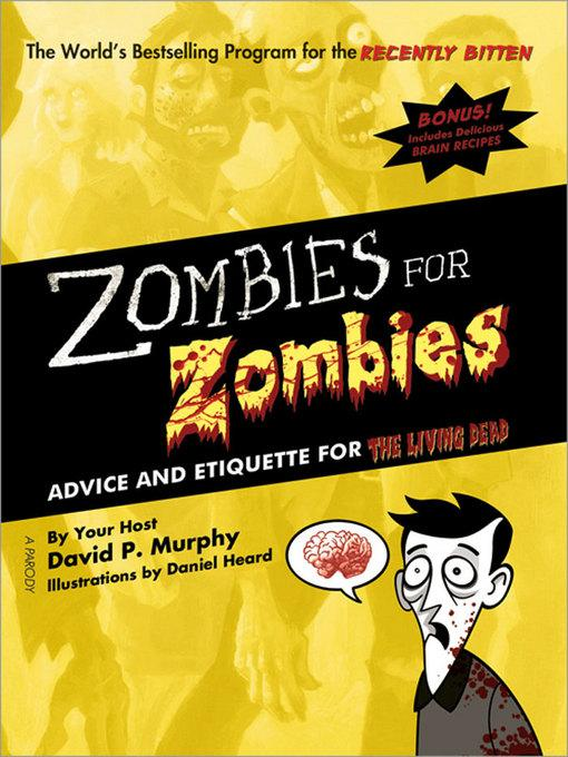 Zombies for Zombies: Advice and Etiquette for the Living Dead EB9781402245435