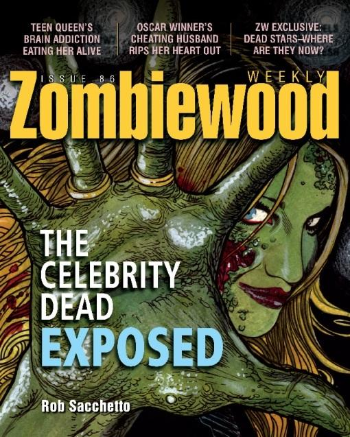 Zombiewood Weekly: The Celebrity Dead Exposed EB9781569758304