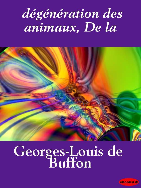 d?g?n?ration des animaux, De la EB9781412190978