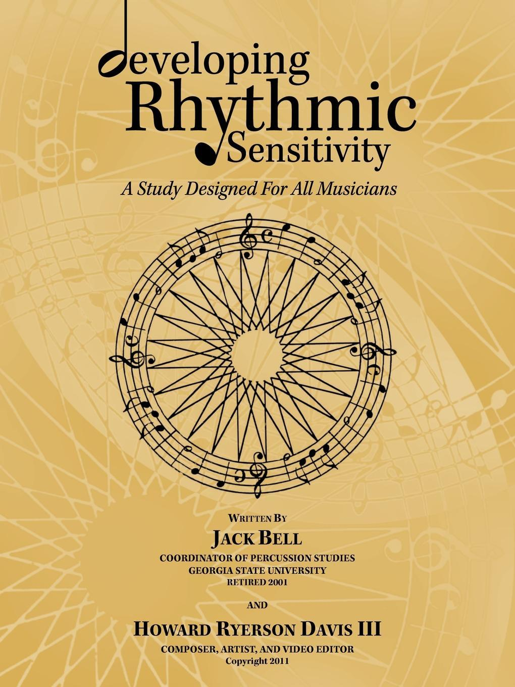 developing Rhythmic Sensitivity: A Study Designed For All Musicians EB9781426960093
