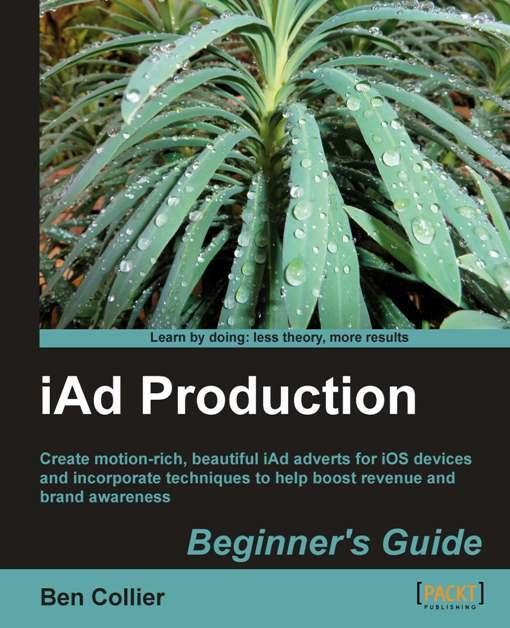 iAd Production Beginner's Guide EB9781849691338