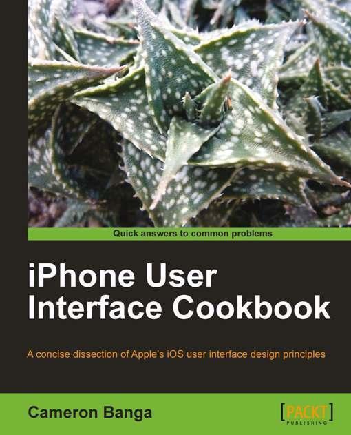 iPhone User Interface Cookbook EB9781849691154