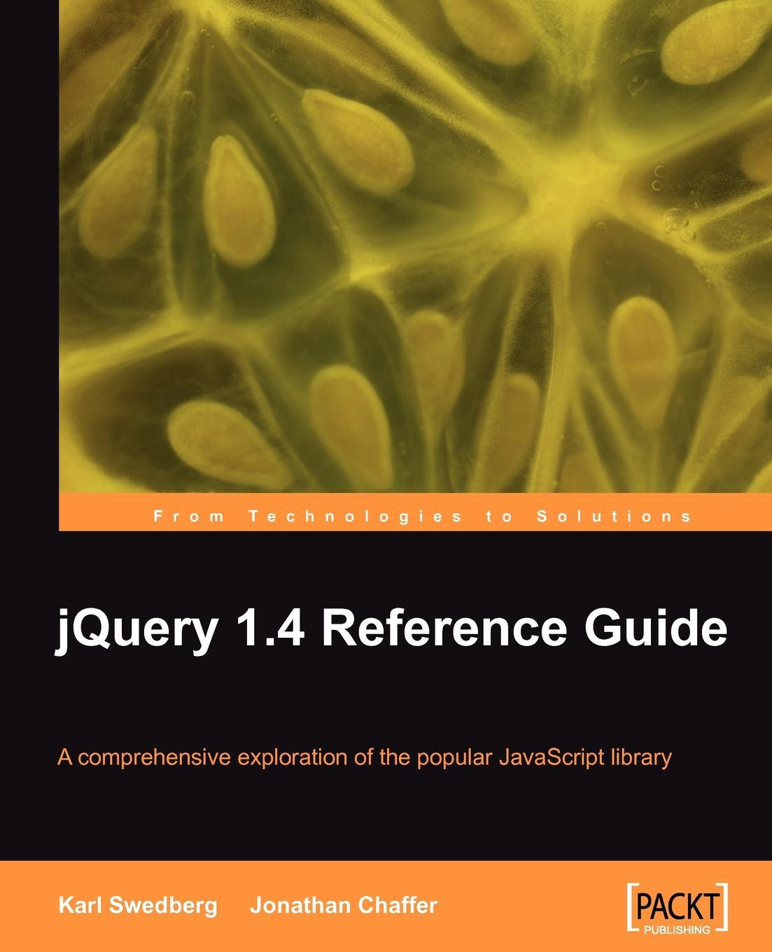 jQuery 1.4 Reference Guide EB9781849510059