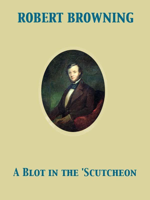 A Blot in the 'Scutcheon EB9782819943860