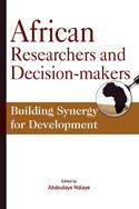 African Researchers and Decision-makers. Building Synergy for Development EB9782869783850