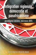 Integration regionale, democratie et panafricanisme EB9782869784079