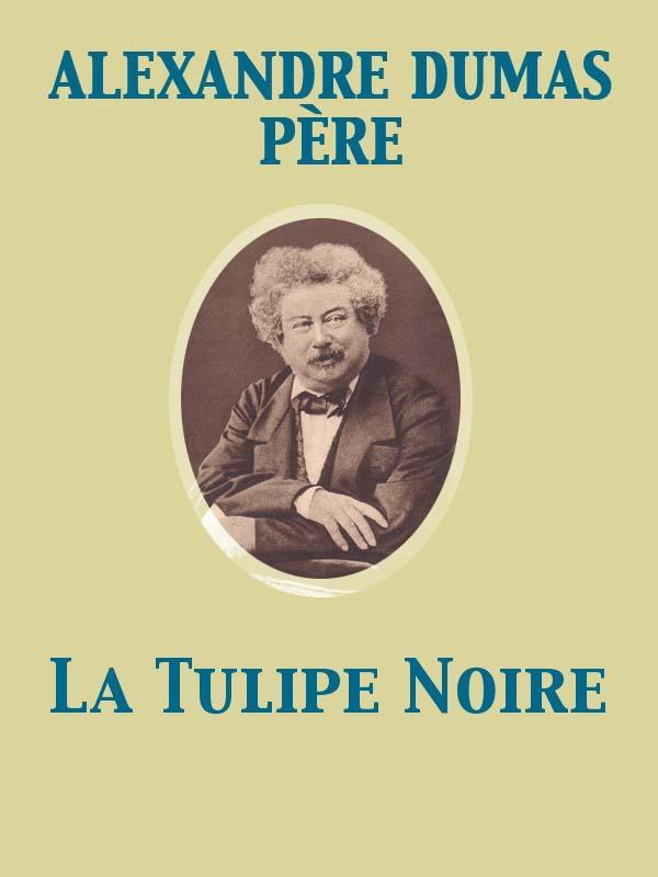 La Tulipe Noire EB9782819935636
