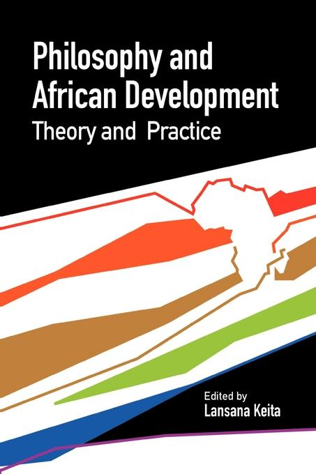 Philosophy and African Development. Theory and Practice EB9782869784468