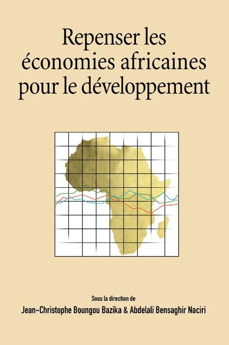 Repenser les economies africaines pour le developpement EB9782869784376