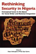 Rethinking Security in Nigeria. Conceptual Issues in the Quest for Social Order and National Integration