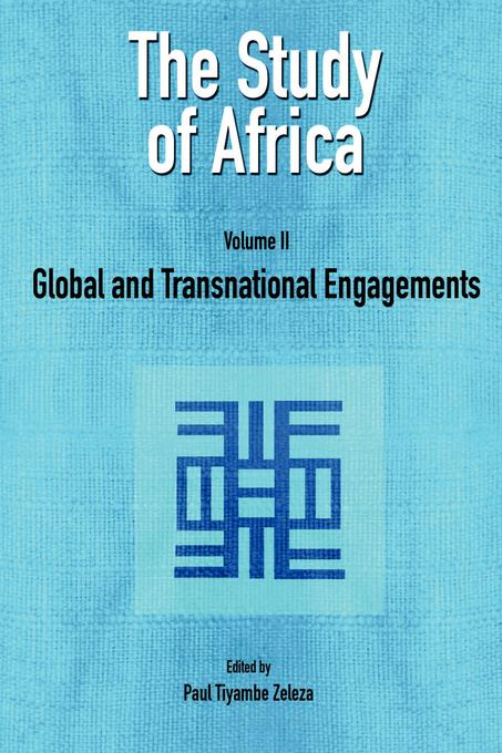 The Study of Africa Volume 2: Global and Transnational Engagements EB9782869784239