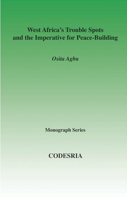 West Africa's Trouble Spots and the Imperative for Peace-Building EB9782869784246