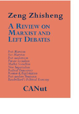 A Review on Marxist and Left Debates: Post-Marxism, Eco-Marxism, Post-modernism, Future Socialism, Market Socialism, New Imperialism, Radical Democrac EB9783942575102