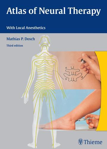 Atlas of Neural Therapy With Local Anesthetics EB9783131660237