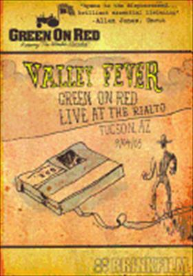 Green on Red: Valley Fever, Live at Rialto