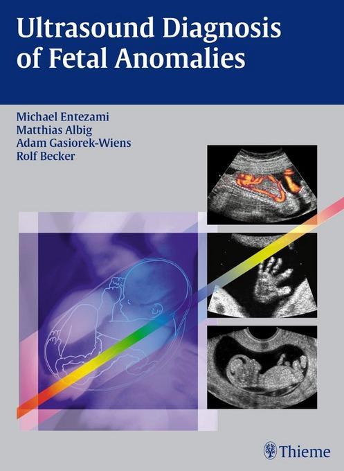 Ultrasound Diagnosis of Fetal Anomalies EB9783131606112
