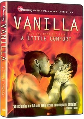 Vanilla / A Little Comfort