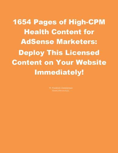 1654 Pages of High-CPM Content for AdSense Marketers: Deploy This Licensed Content Immediately! EB9785551510376