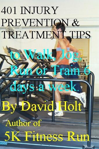 401 Injury Prevention & Treatment Tips to Walk, Jog, Run or Train as an Athlete 6 days a week EB9785551390640