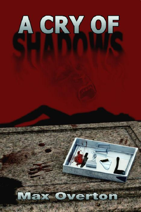 A Cry of Shadows