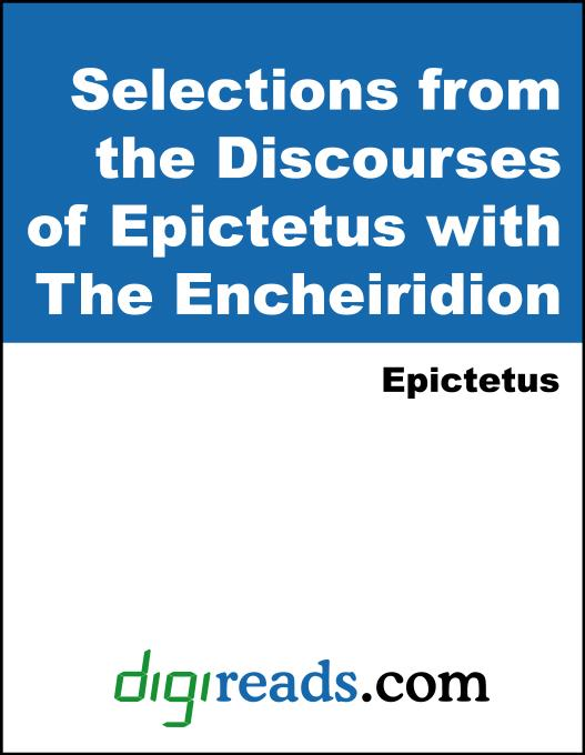 A Selection from the Discourses of Epictetus with the Enchiridion EB9785551325338