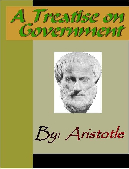 A Treatise on Government - ARISTOTLE EB9785551291039