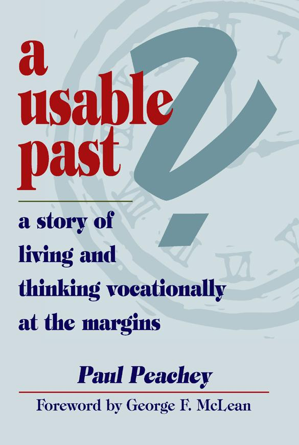 A Usable Past? a Story of Living and Thinking Vocationally at the Margins EB9785551848271