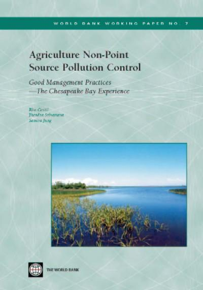 Agriculture Non-Point Source Pollution Control: Good Management Practices---The Chesapeake Bay Experience